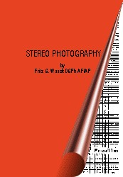 Stereo Photography by Fritz G. Waack